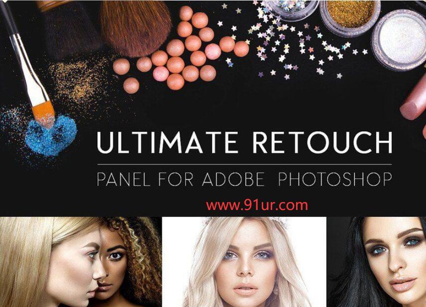 photoshop人像插件#PS终极人像精修磨皮润饰扩展最新Ultimate Retouch Panel_v3.8.10汉化支持MAC